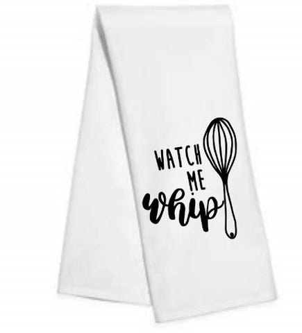 Watch me whip.....Kitchen/Bar Towel