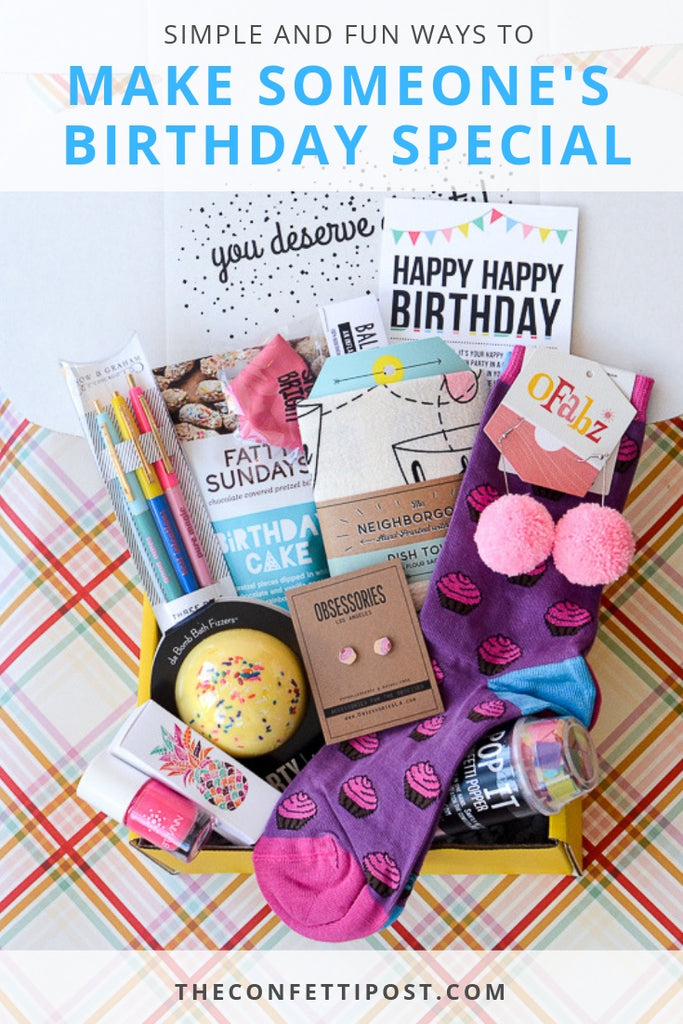 Simple and Fun Ways to Make Someone's Birthday Special