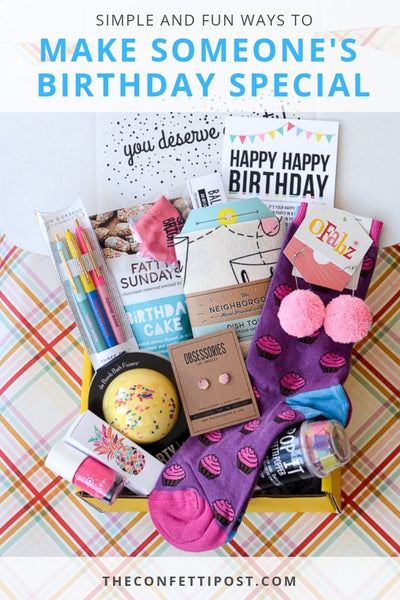 Simple and Fun Ways to Make Someone's Birthday Special_Birthday Care Package
