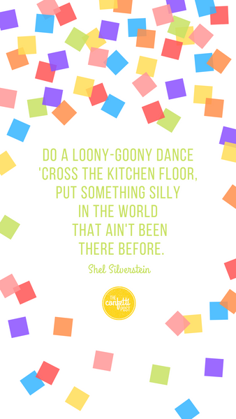Inspirational Quote-Loony dance Shel Silverstein