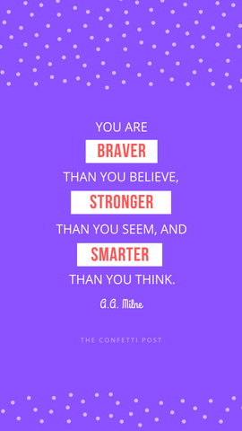 you are brave | cheer up quote ideas | words of encouragement