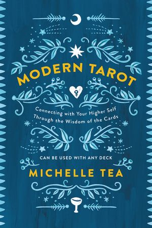 Modern Tarot by Michelle Tea