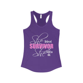 She Believe She Could so She Did - Cancer Survivor  Racerback Tank