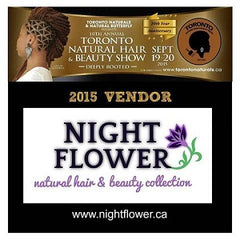 NIGHT FLOWER at Toronto Natural Hair & Beauty Show