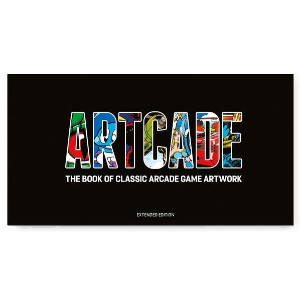 ARTCADE - The Book of Classic Arcade Game Art (Extended Edition)