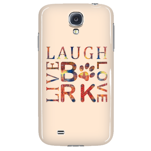 Dog Lovers Bark Laugh Love Live Phone Case