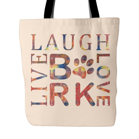 Dog Love Live Laugh Bark Tote Bag