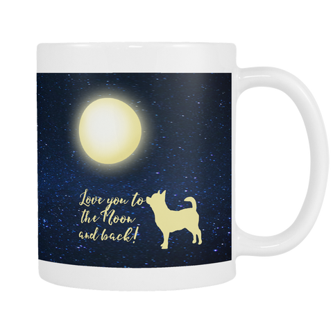 Chihuahua Mug To The Moon