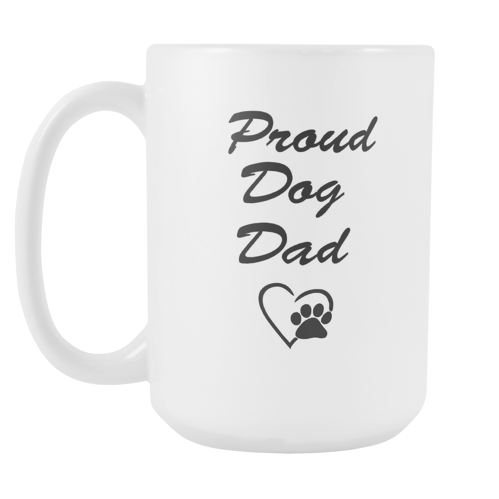 Proud Dog Dad 15oz Coffee Mug