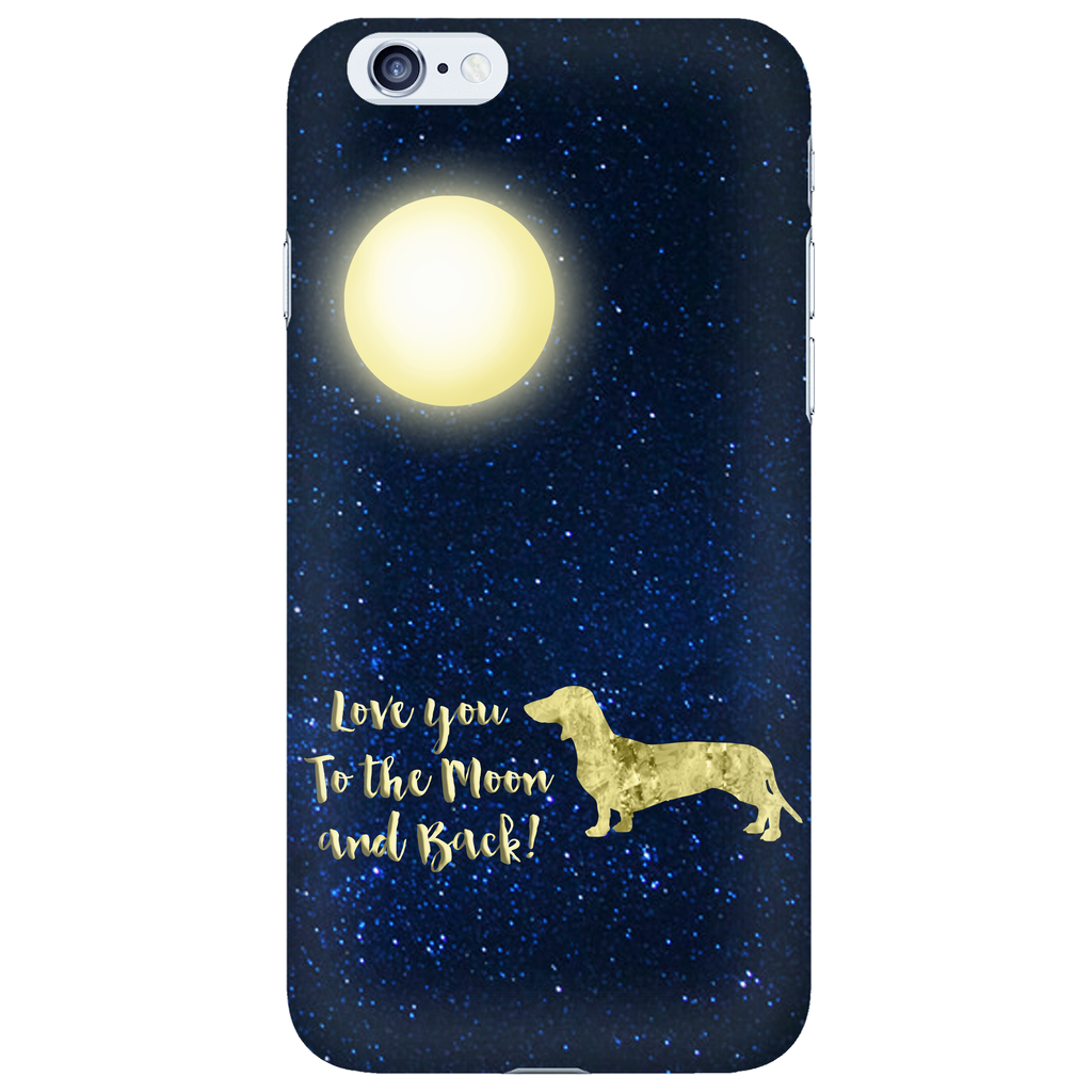 "Dachshund Phone Case ""To The Moon"""