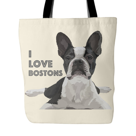 "Boston Terrier - Boston Terrier Tote Bag ""I Love Bostons"""