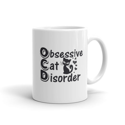 "Cats - Cat Mug ""Obsessive Cat Disorder"""