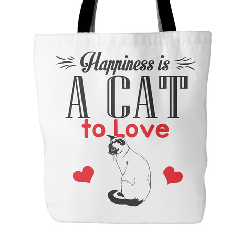 "Cats - Cat Tote ""Happiness Is A Cat To Love"""