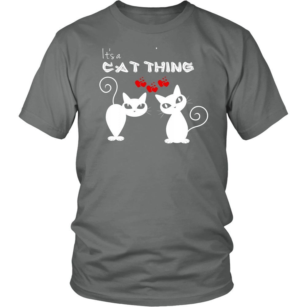 "Cats - Cats ""It's A Cat Thing"" District Unisex T-Shirt"
