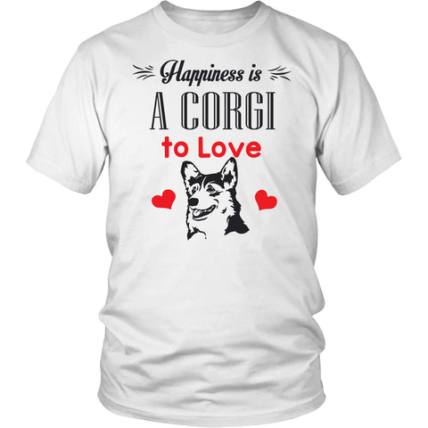 "Corgi - Corgi T-Shirt ""Happiness Is A Corgi To Love"""