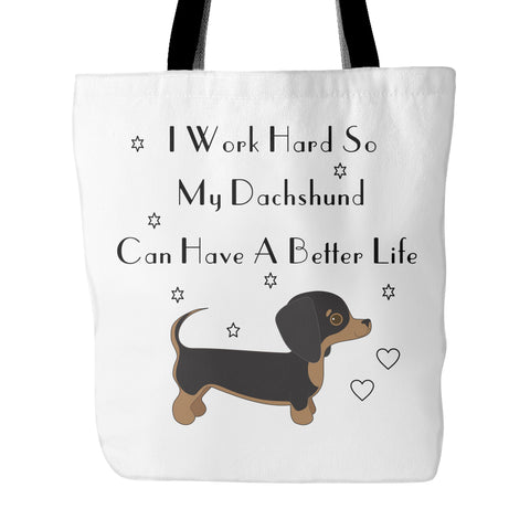 "Dachshund - Dachshund Tote Bag ""I Work Hard"""
