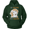 "Image of Golden Retriever - Golden Retriever ""Life's Better With A Golden"" Pullover Hoodie"