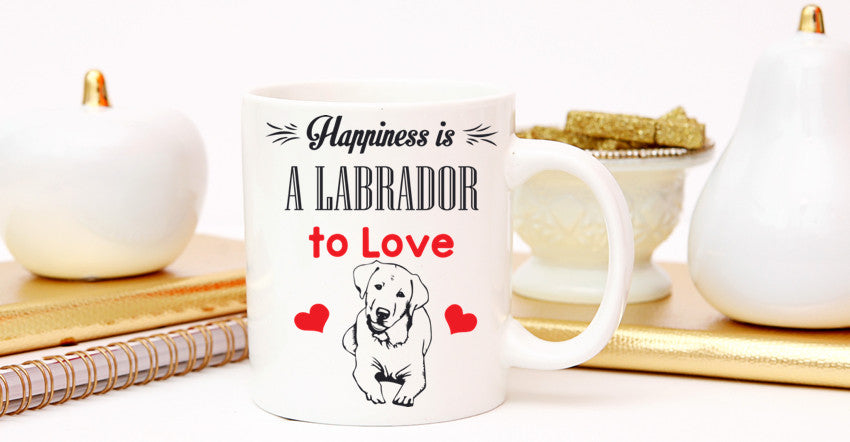 "Labrador - Labrador Mug ""Happiness Is A Labrador To Love"""