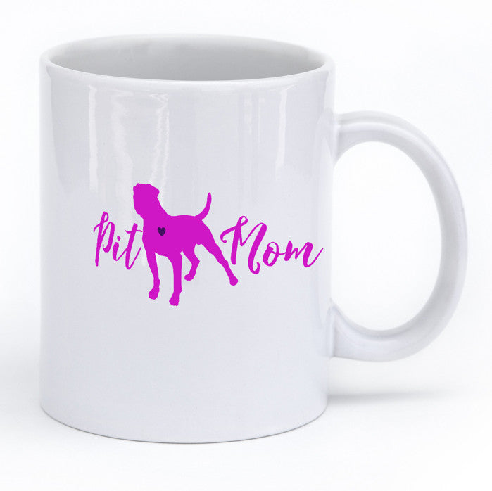Pit Mom Pit Bull Lovers Mug