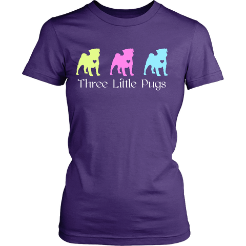 "Pug - Pug T-Shirt ""Three Little Pugs Text"""