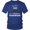 "Image of Dachshund T-Shirt ""It's Not A Dog"""