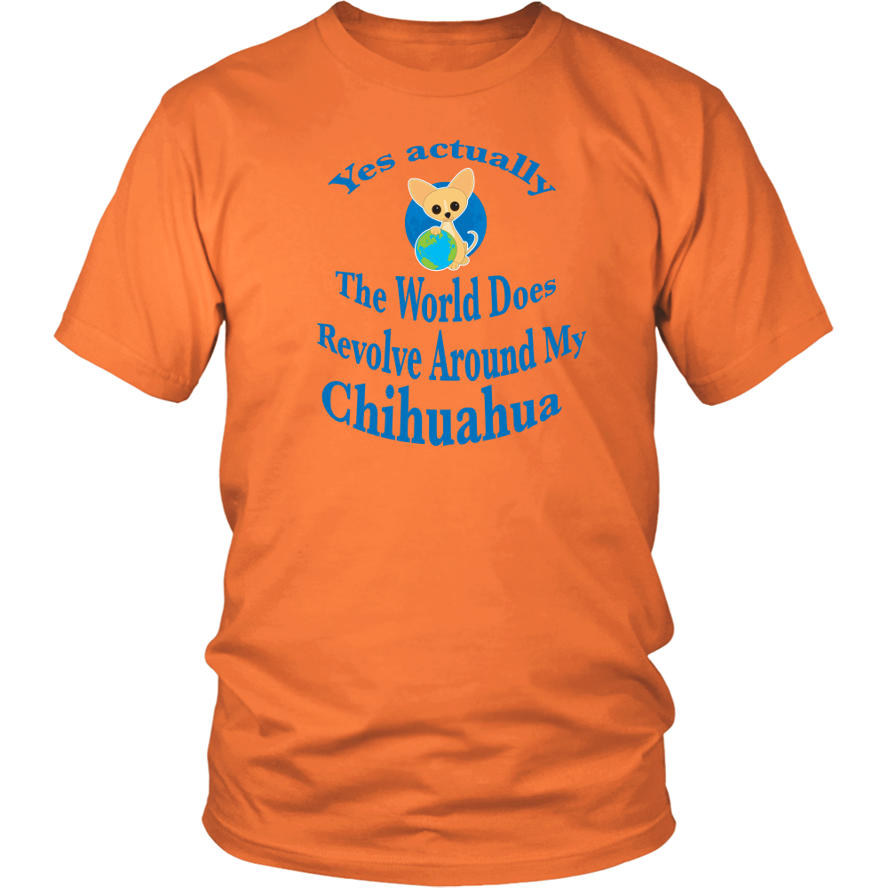 "Chihuahua T-Shirt ""The World Does Revolve"""