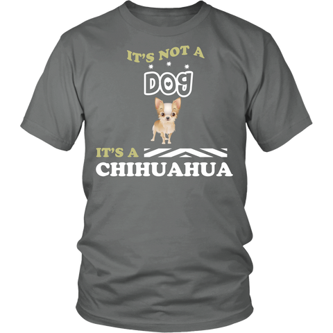 "Chihuahua T-Shirt ""It's Not A Dog"""