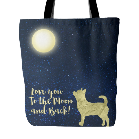 Chihuahua Design Tote Bag To The Moon and Back