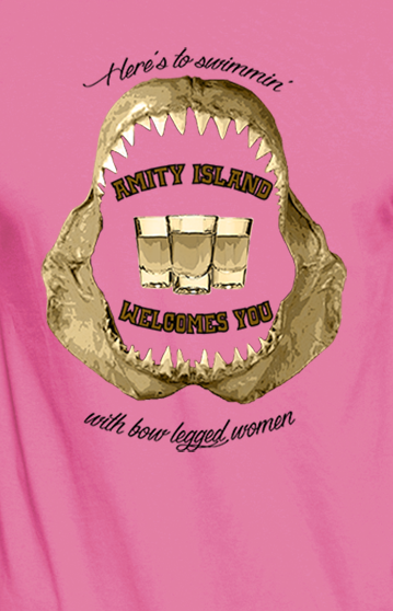 Jaws T shirt. Amity island. Drinking with bow legged women
