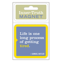 Life Is Inner-Truth Magnet