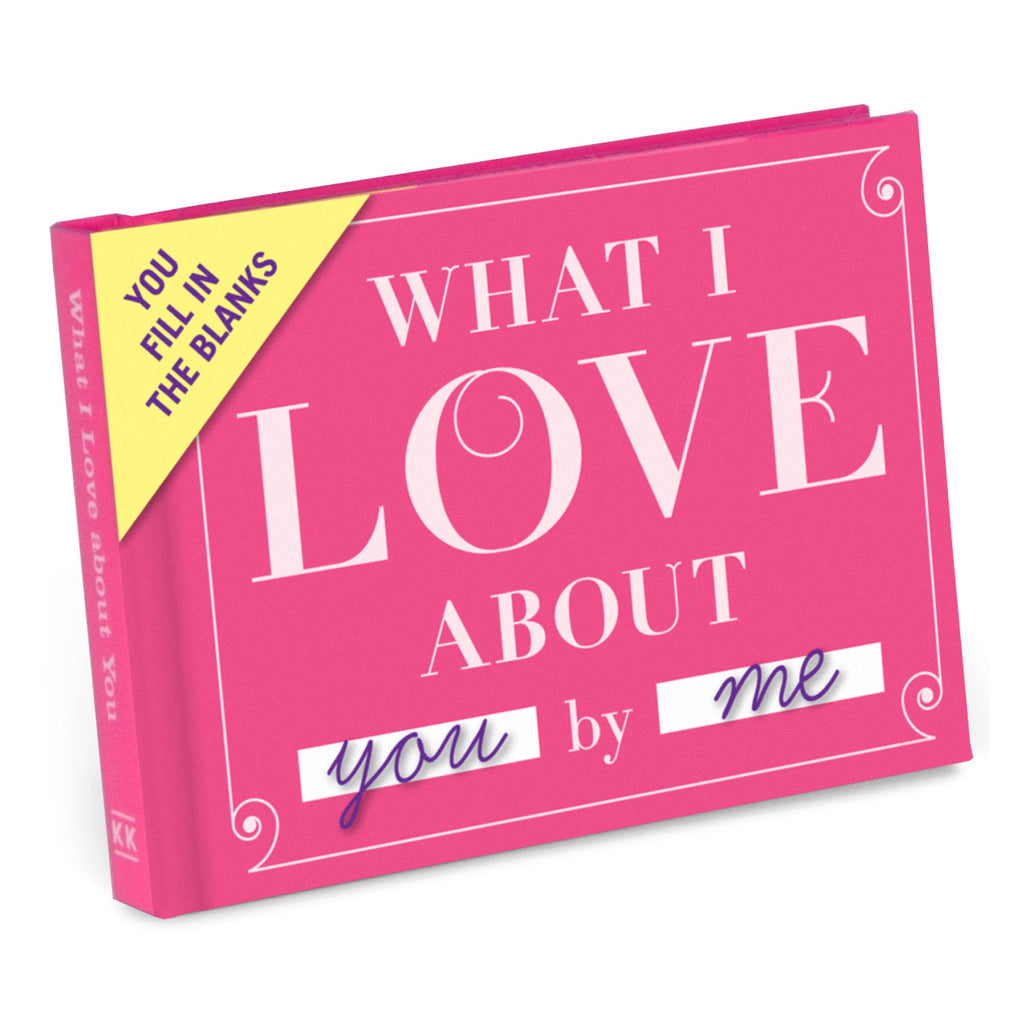 What I Love about You Fill-in-the-Blank Journal