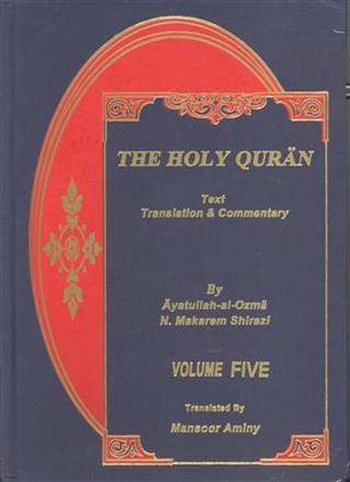 The Holy Quran with Tafsir vol. 5 (Nemouneh)