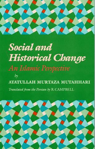 Social and Historical Change, An Islamic Perspective.