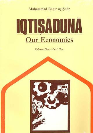 Our Economics(Iqtisaduna) Vol. 1-4