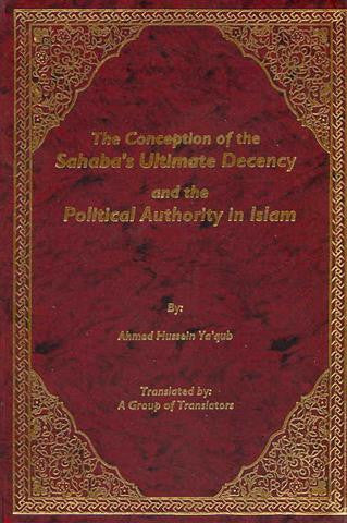 The Concept of Sahaba's Ultimate Decency and the P