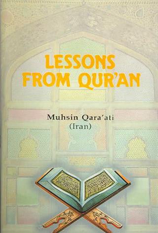Lessons from Quran, by Mohsin Qaraati