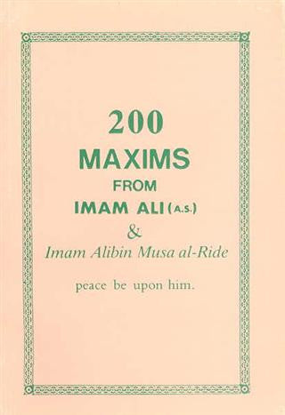200 Maxims from Imam Ali A.S