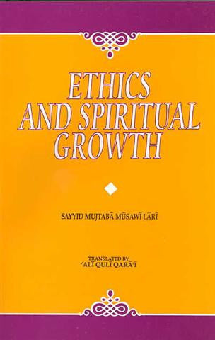 Ethics and Spiritual Growth