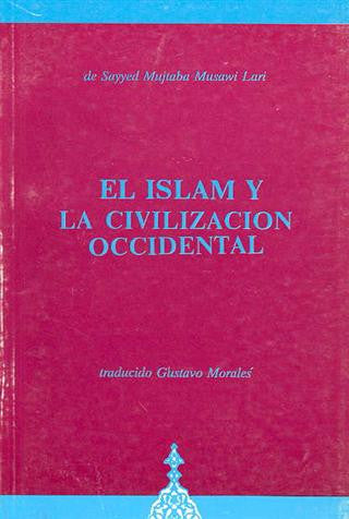 El Islam Y La Civilizacion Occidental