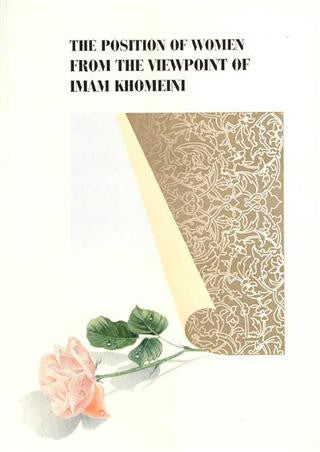 The Position of Women from the Viewpoint of Imam Khomeini