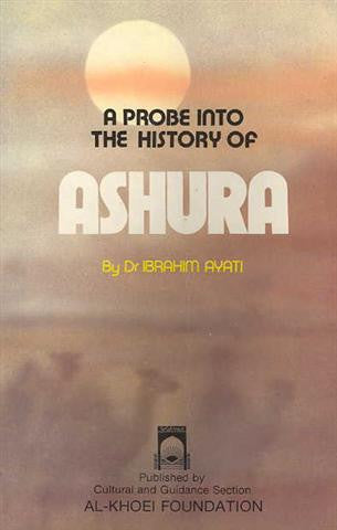 A Probe into the History of Ashura