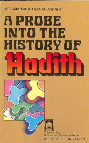 A Probe into the History of Hadith