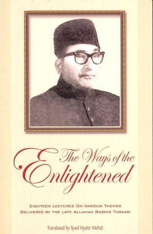 The Ways of Enlightened (Majalis-e-Turabi)