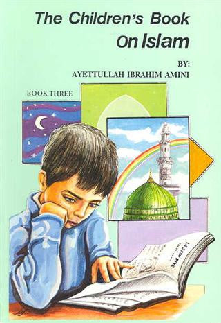 Children's Book on Islam-Book 3