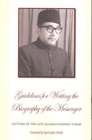 Guideline for Writing the Biography of the Messenger
