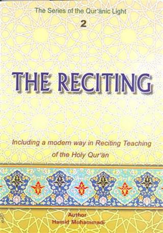 The Reciting 2 ( The Series of Quranic Light )