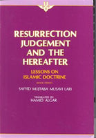 Resurrection, Judgement, and The Hereafter