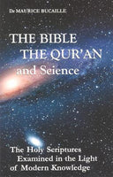 The Bible, Quran and Science