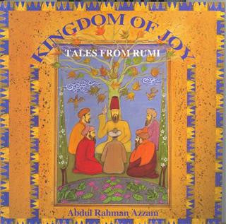 Kingdom of Joy, Tales from Rumi (for children)