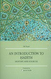 An Introduction to Hadith, History and Sources